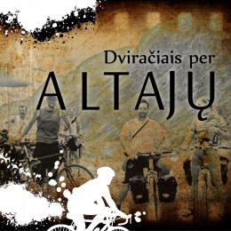 Dviračiais per Altajų (2012)