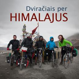 Dviračiais per Himalajus (2013)